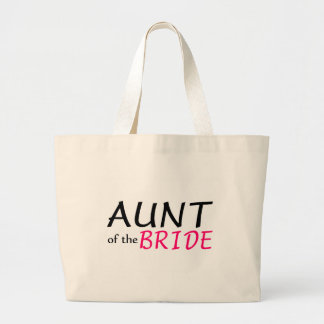 Aunt Of The Bride Large Tote Bag