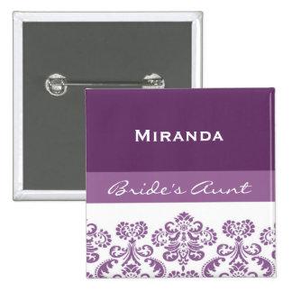 Aunt of the Bride Purple Damask Print V28 Pinback Button