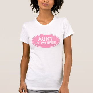 Aunt of the Bride Wedding Oval Pink T-shirts