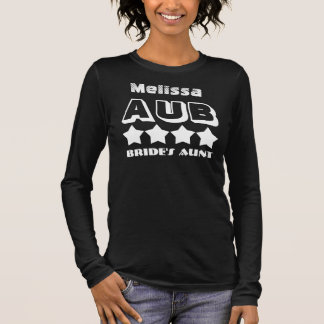 AUNT OF THE BRIDE Wedding Party Favor V11 Long Sleeve T-Shirt