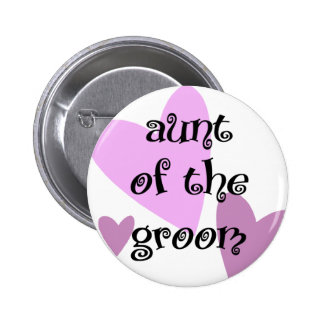 Aunt of the Groom 2 Inch Round Button