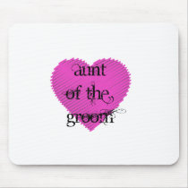 Aunt of the Groom Mouse Pad