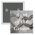 Aunt Of The Groom Pins