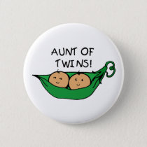 Aunt of Twins Pod Pinback Button