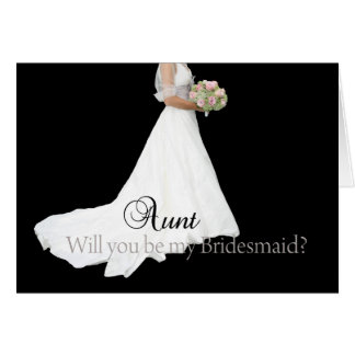 Aunt Please be Bridesmaid Card