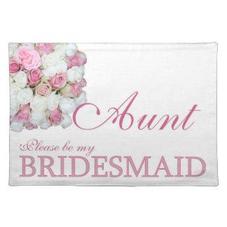 Aunt Please be Bridesmaid Cloth Placemat
