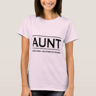 Aunt. Same kids, not stretch marks T-Shirt