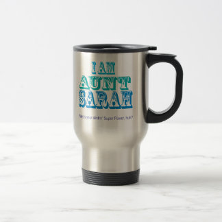 Aunt Sarah T-shirts and Gifts 15 Oz Stainless Steel Travel Mug