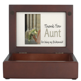 Aunt Thank you for being my Bridesmaid Memory Box