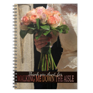 Aunt Thanks for Walking me down Aisle Notebook