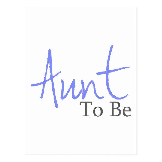 Aunt To Be (Blue Script) Postcard