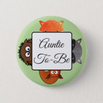 Aunt To Be Button Fox Woodlands Theme