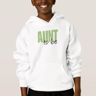 Aunt To Be (Green Block Font) Hoodie