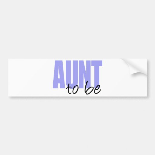 Aunt To Be (Purple Block Font) Bumper Sticker