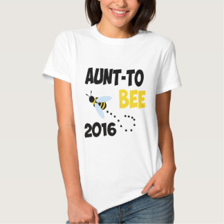 AUNT TO BEE 2016 T-Shirt