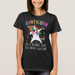 Aunticorn Like A Normal Aunt Only More Awesome T-Shirt