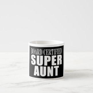 Auntie Aunts Board Certified Super Aunt Espresso Mug