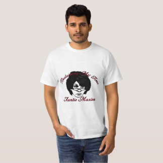 Auntie Maxine Waters - Reclaiming My Time T-Shirt