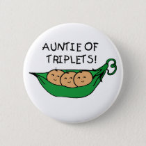 Auntie of Triplets Button