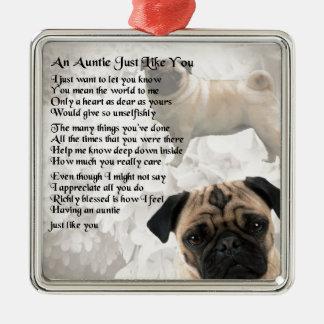 Auntie Poem - Pug Design Metal Ornament