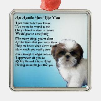 Auntie Poem  - Shih Tzu Dog design Metal Ornament