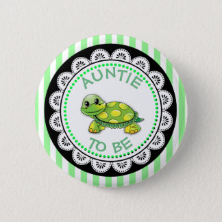 Auntie to be Baby Shower Button Turtle themed