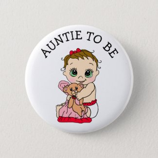 Auntie To Be Girl's Baby Shower Button