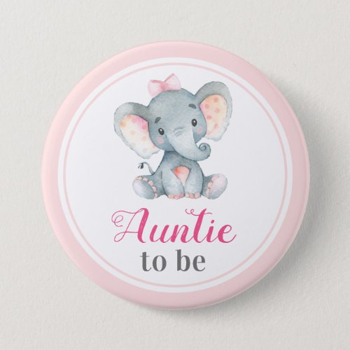 Auntie to be New Aunt Baby Girl Shower Elephant Button
