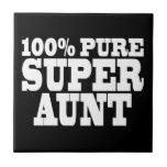 Aunties Birthday Parties : 100% Pure Super Aunt Tiles
