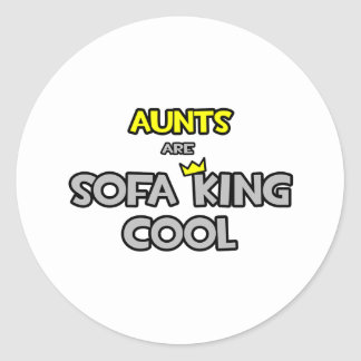 Aunts Are Sofa King Cool Stickers