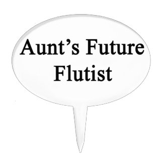 Aunt's Future Flutist Cake Topper