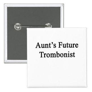 Aunt's Future Trombonist Button