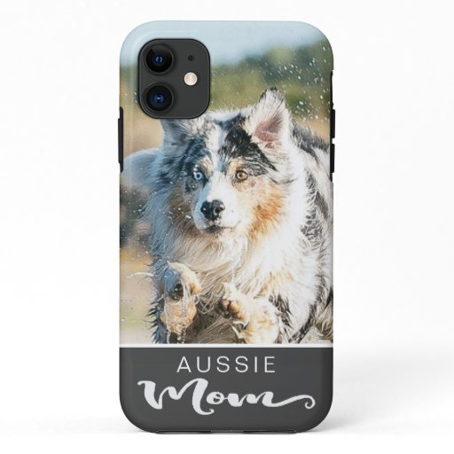 Aussie Australian Shepherd Mom Dog's Photo iPhone 11 Case