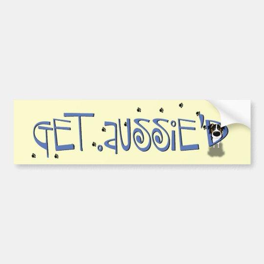 Aussie - Get Aussie'D Bumper Sticker