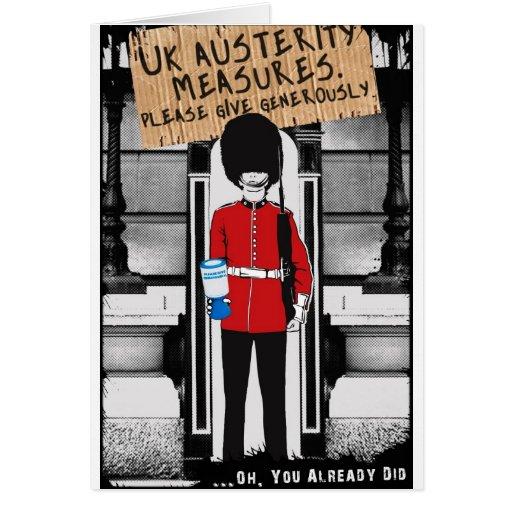 Austeridad BRITÁNICA. Dé por favor abundante… Tarjeta De Felicitación