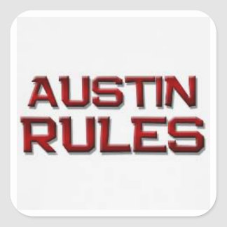 Austin Rules Stickers