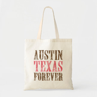 Austin Texas Forever Tote Budget Tote Bag