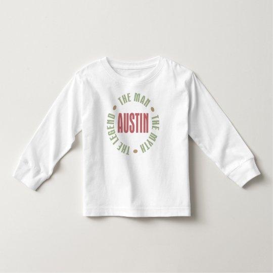 Austin the Man the Myth the Legend Toddler T-shirt