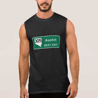 Austin, TX Road Sign Sleeveless Shirt