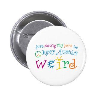 Austin Weird Humor Button