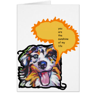 Austrailian Shepherd  Pop Art with funny dog quote Card