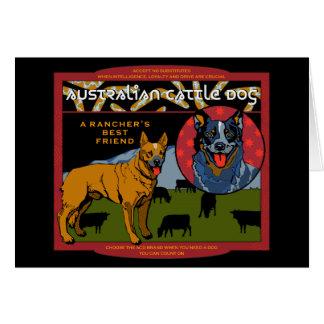 Australian Cattle Dog - A Rancher's Best Friend Card