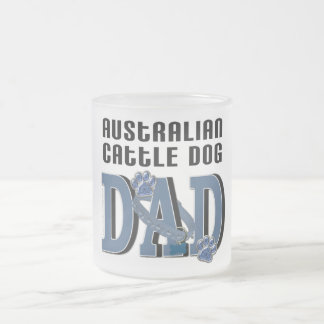 Australian Cattle Dog DAD Frosted Glass Coffee Mug