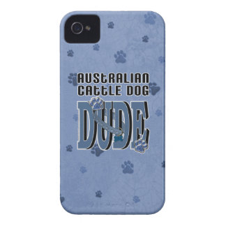 Australian Cattle Dog DUDE iPhone 4 Cover