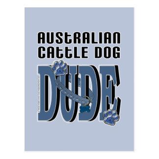 Australian Cattle Dog DUDE Postcard
