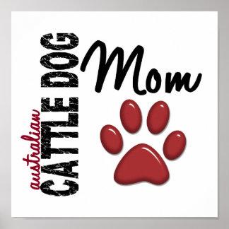 Australian Cattle Dog Mom 2 Poster