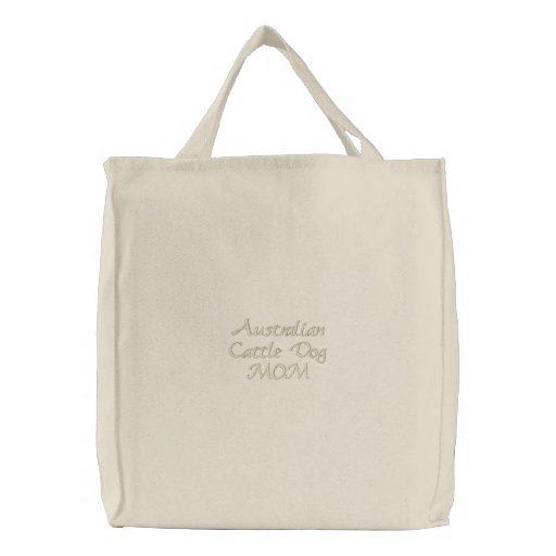 Australian Cattle Dog MOM Gifts Embroidered Tote Bag