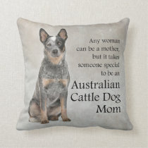 Australian Cattle Dog Mom Pillow