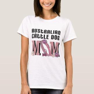 Australian Cattle Dog MOM T-Shirt