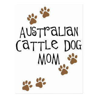 Australian Cattle Dog Mom t-shirts & gifts Postcard